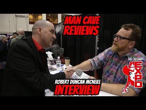 ROBERT DUNCAN MCNEILL   Calgary Comic and Entertainment Expo 2016  MAN CAVE S