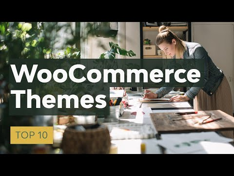10 Best WooCommerce Themes: To Make A Better Online Store