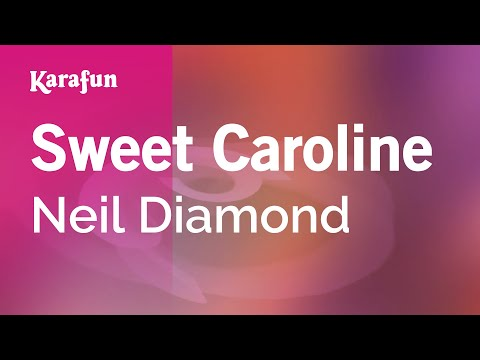 Karaoke Sweet Caroline - Neil Diamond *