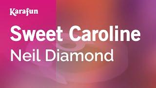 Karaoke Sweet Caroline - Neil Diamond *