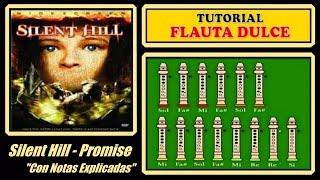 Silent Hill - Promise Reprise en Flauta Dulce