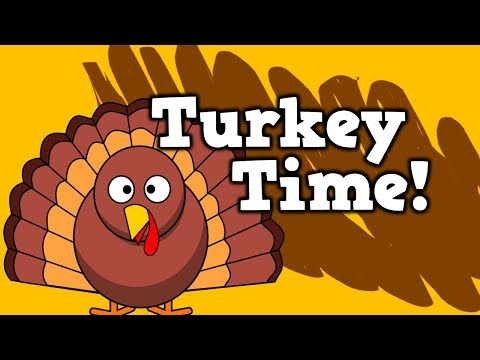 TURKEY TIME!!!!!! (Thanksgiving song for kids!)