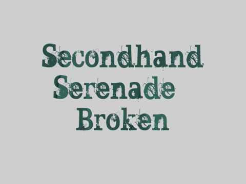 Secondhand Serenade - Broken (Lyrics)