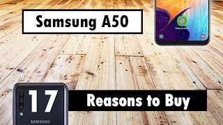 17 Reasons to Buy The Samsung Galaxy A50