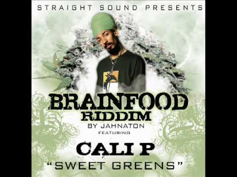 Cali P - Sweet Greens (Brainfood Riddim By Straight Sound)