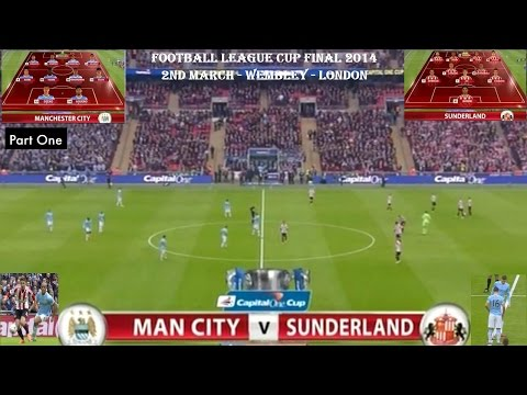 MANCHESTER CITY FC V SUNDERLAND FC-CAPITAL ONE-FOOTBALL LEAGUE CUP FINAL-2ND MARCH 2014-PART ONE