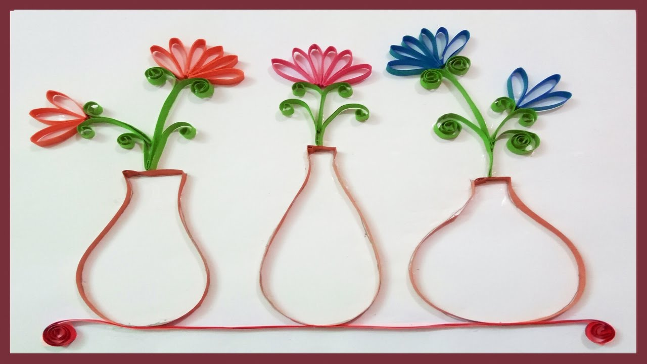 Quilling Made Easy  How To Make Beautiful Flower Pot  Wall Decorations   Paper Quilling Art