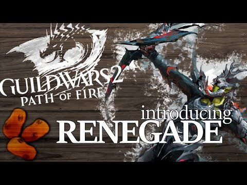 Guild Wars 2 Path of Fire - Introducing The Renegade | The Ritualist Inspired Revenant