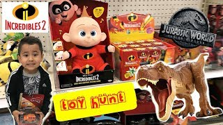 TOY HUNT, Incredibles 2, Jurassic World Fallen Kingdom, New Cars 3 toys