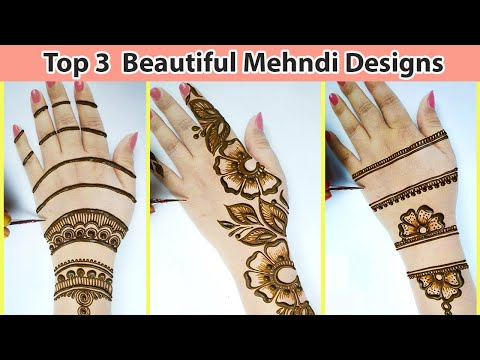 बहुत आसान मेहँदी डिज़ाइन लगाना सीखे - 3 Easy Beautiful Mehndi Design on Backhand for Shadi,Festivals!