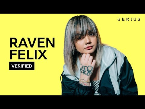 """Raven Felix """"Bet They Know Now"""" Official Lyrics & Meaning 