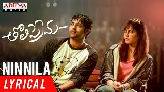Ninnila Lyrical | Tholi Prema Songs | Varun Tej...