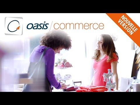 OASIS Commerce, solution de commerce omnicanal