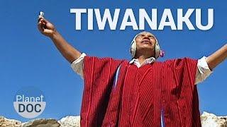 The Forerunners of the Inca. Tiwanaku City | History - Planet Doc Full Documentaries