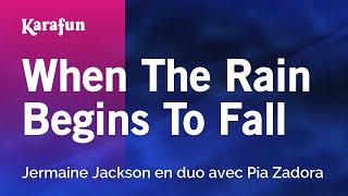 Karaoke When The Rain Begins To Fall Jermaine Jackson