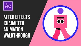 After Effects character animation walkthrough