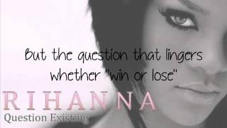 Question Existing - Rihanna - Lyrics