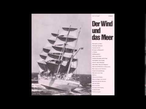 """""""Der Wind und das Meer"""" (3/4 - Seemannslieder - Hamburg Lieder)"""