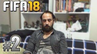 FIFA 18 YENİ KARİYER - BÖLÜM 2: GENÇ FUTBOLCU SEVİYORUM!