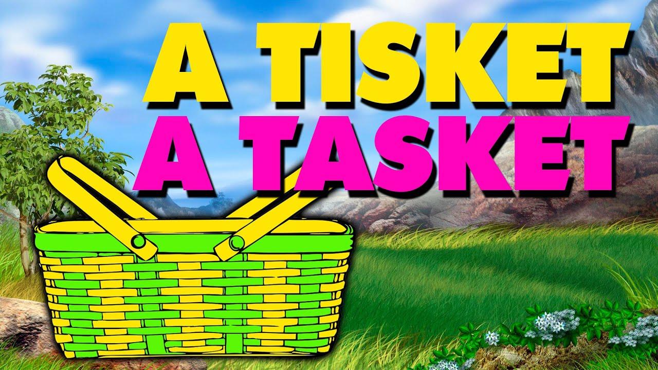 Image result for A - Tisket A - Tasket