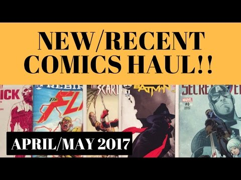 NEW / RECENT COMIC PICK UPS!  (From late April/early May 2017)