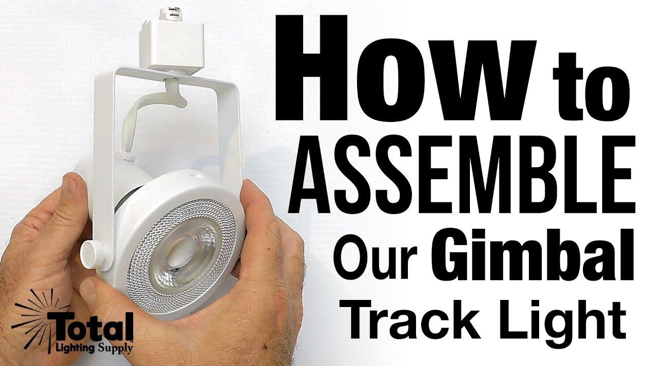 How To Emble Our Gimbal Ring Track Light Tlks212 Tlsk213 Tlsk214 By Total Lighting