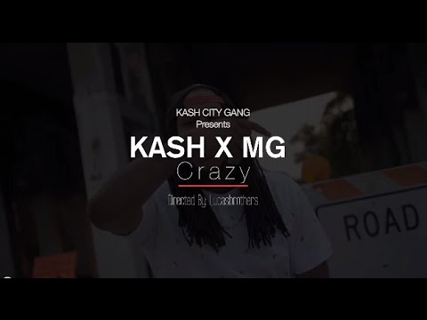 KashKCG X MG - Crazy