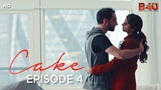 Zara & Adnan Part 4 | CAKE - Prologue | Webisode 4