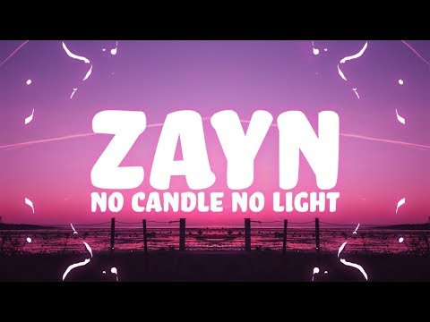 ZAYN - No Candle No Light (Lyrics) feat. Nicki Minaj 🎵