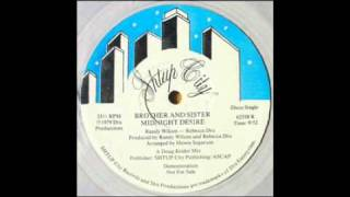 Brother And Sister - Midnight Desire ( Disco 1979 )