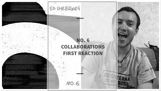 Ed Sheeran - No. 6 Collaborations FIRST REACTION/REVIEW