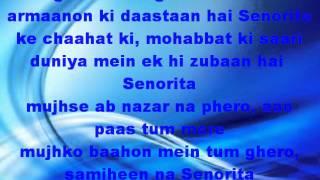 Senorita - Zindagi Na Milegi Dobara Lyrics