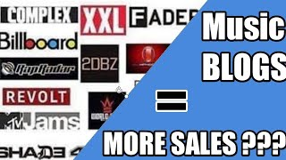 CAN MUSIC BLOGS HELP YOU GET MORE MUSIC SALES - @TUNEHYPE