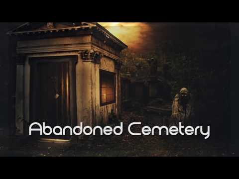 Abandoned Cemetery -- Horror/Background -- Royalty Free Music