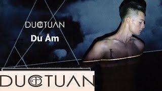 Dư Âm | Đức Tuấn | Official Audio