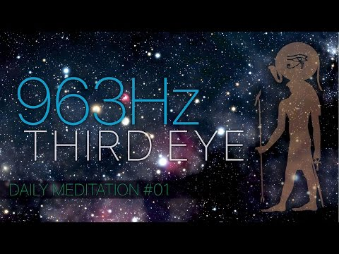 Meditate Every Day ☯ 963 Hz #01 -...