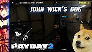 Payday 2: Infamous 3 W/eli- John Wick's Dog
