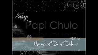 Papi Chulo - Mandinga lyrics in English, Spanish & Romanian
