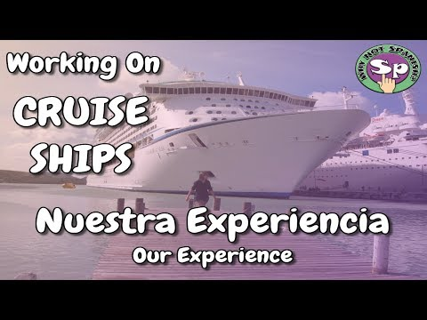 ¿Qué hacíamos trabajando en CRUCEROS? | What's it Like Working on CRUISE SHIPS?