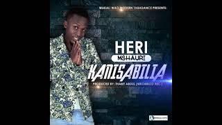 KHERI MSHAURI-KANISABILIA,WAKALI WAO MODERN TARADANCE(Official Audio)