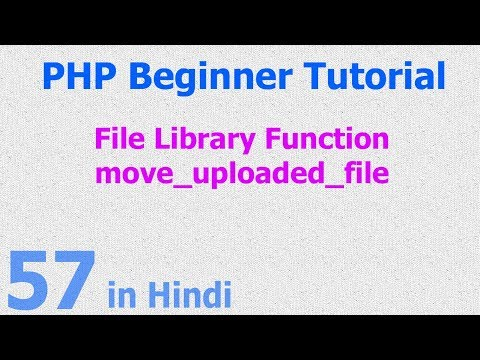 57 - PHP File Function - upload image, video, audio, file to server