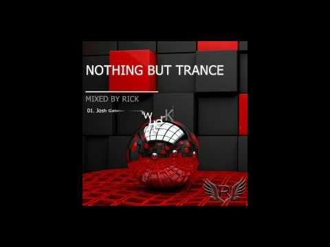 Nothing But Trance Mix 2017