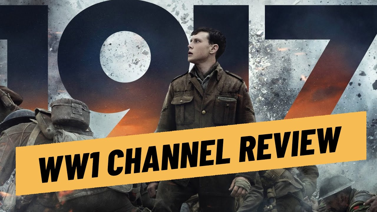 Download World War 1 Channel Reviews 1917 Movie I THE GREAT WAR