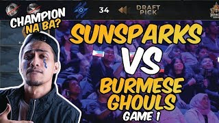 CHAMPION NA BA? - SUNSPARKS VS BURMESE GHOULS - GAME 1