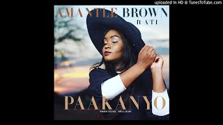 Amantle Brown - Paakanyo Ft ATI (Prod.Obylardo Eng.Beatslayer)