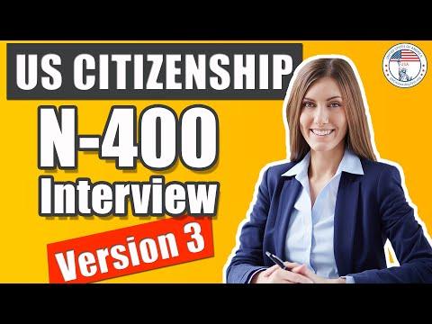 US Citizenship Interview 2020 Version 3 N400 (Entrevista De Naturalización De EE UU V3)