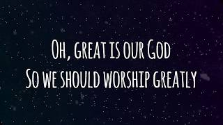 The Sing Team - Oh, Great is Our God! (Lyrics)