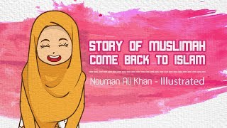 Story of a Muslimah who came back to Islam - Stafaband