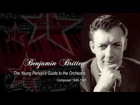 Benjamin Britten. The Young Person's Guide to the Orchestra
