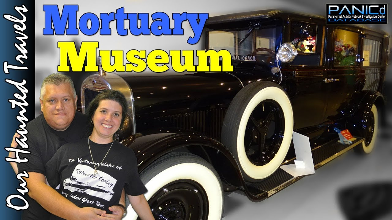 MUSEUM DEDICATED TO MORTUARY SCIENCE - Cawley & Peoples Mortuary Museum by: PANICd Paranormal History